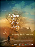 [When We Were Boys]